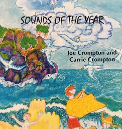 Sounds of the Year by Joe Crompton and Carrie Crompton
